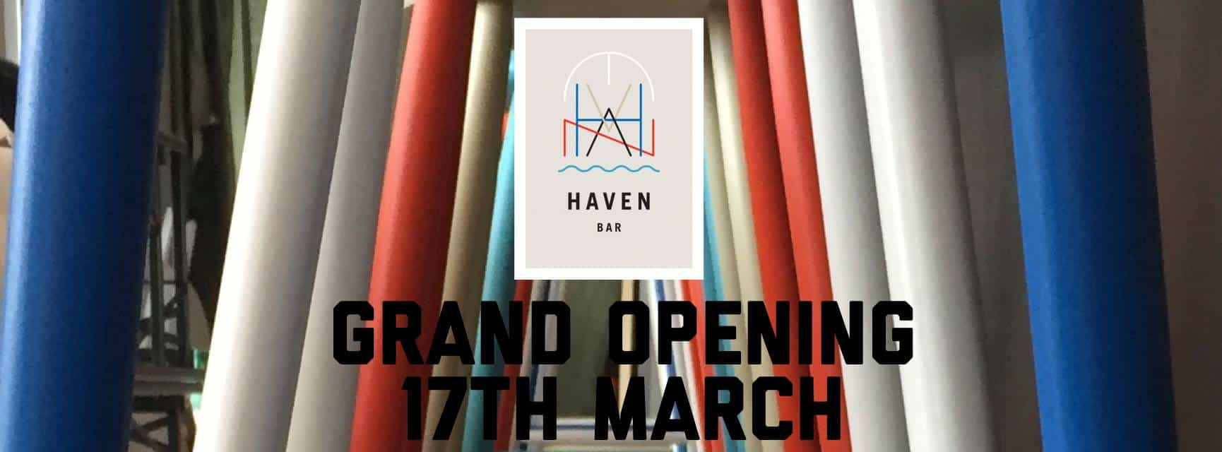 Haven Bar Grand Opening