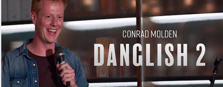 Anmeldelse: Conrad Molden – Danglish 2